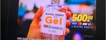 Universal não está vendendo álcool gel ungido por R$ 500 é Fake